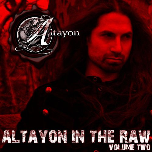 Altayon in the Raw, Vol. 2 by Altayon