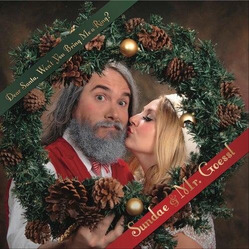 Dear Santa, Won't You Bring Me a Ring? de Sundae