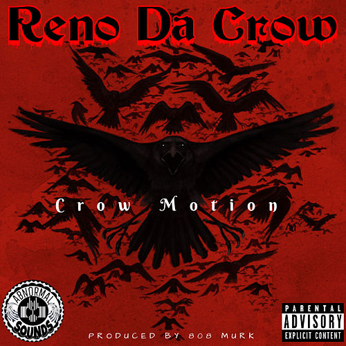 Crow Motion by Reno Da Crow