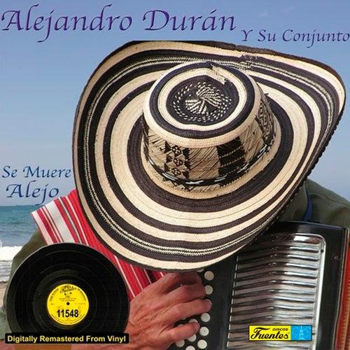 Se Muere Alejo de Alejandro Durán y su Conjunto