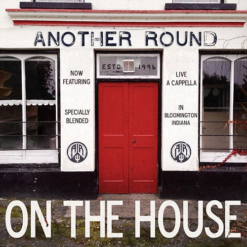 On the House de Another Round