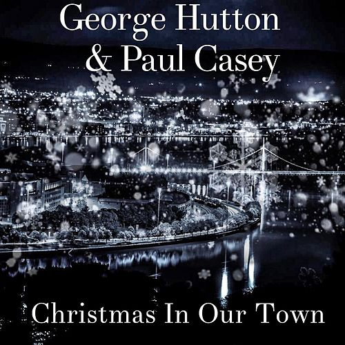 Christmas in Our Town by George Hutton