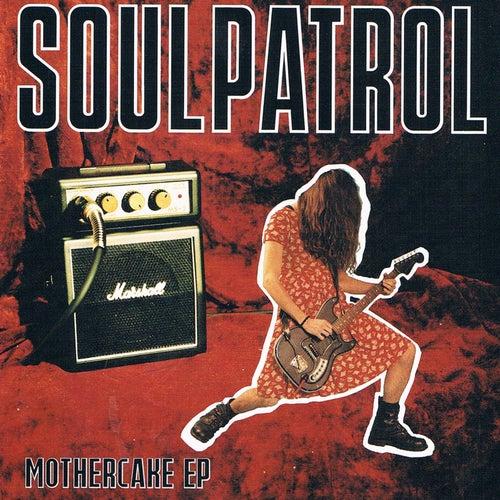 Mothercake by Soul Patrol