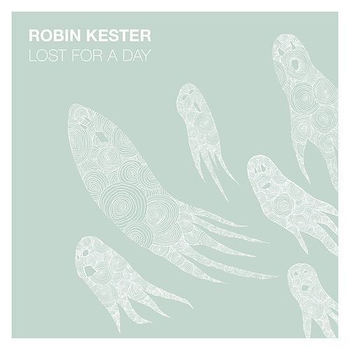 Lost for a Day by Robin Kester