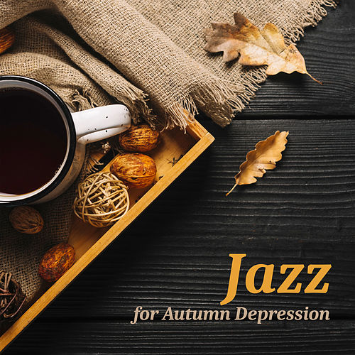Jazz for Autumn Depression: Music to Improve Your Mood de Acoustic Hits
