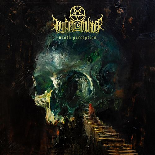 Death Perception by Thy Art Is Murder