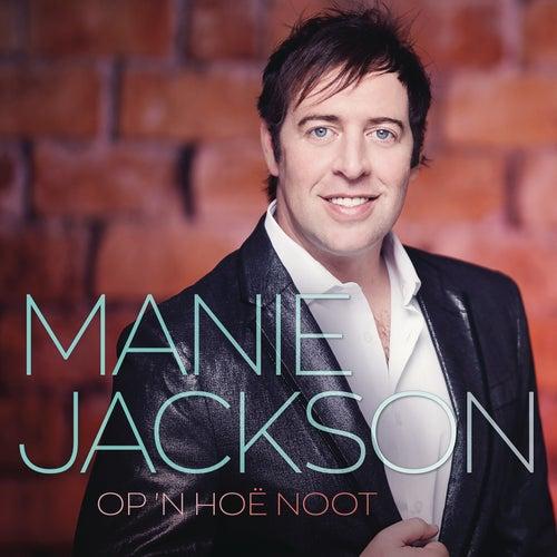 Op 'n Hoë Noot von Manie Jackson