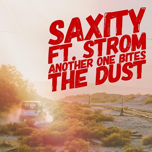 Another One Bites The Dust (feat. Strom) von Saxity