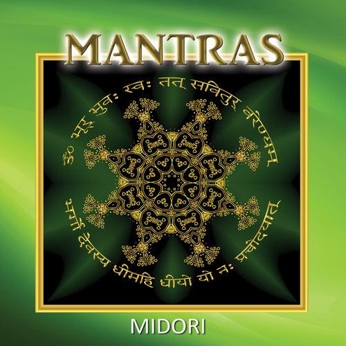 Mantras by Midori