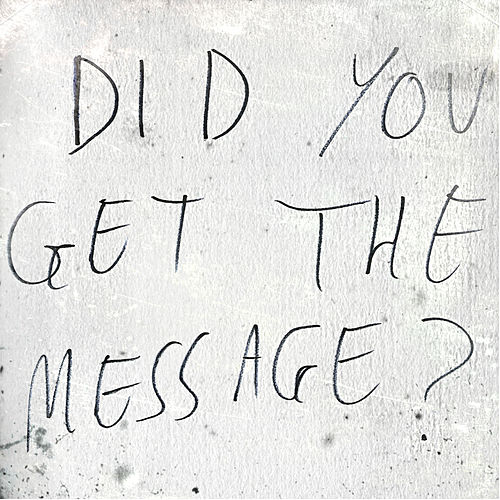 Did You Get The Message? von Blithe