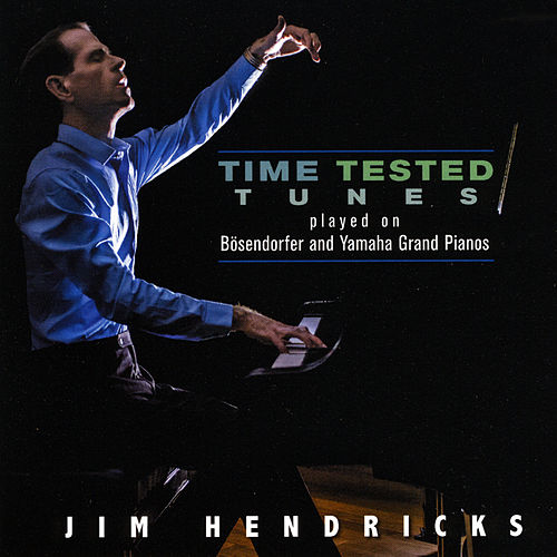 Time Tested Tunes de Jim Hendricks