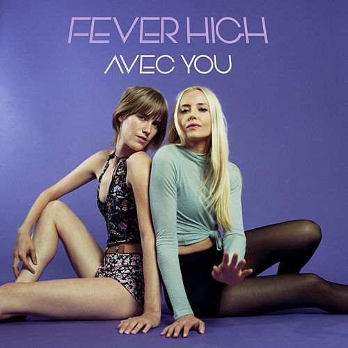 Avec You by Fever High