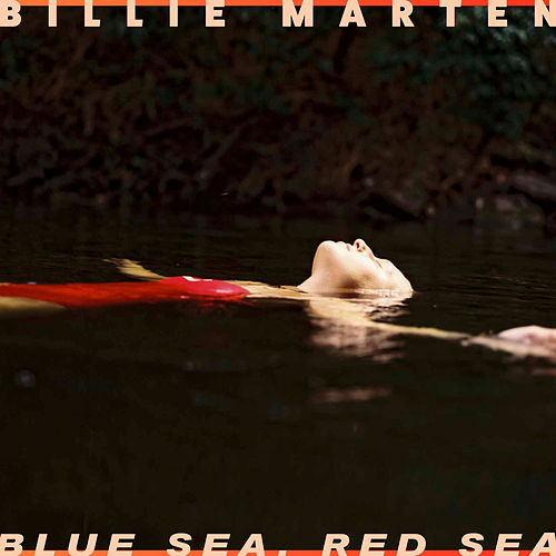 Blue Sea, Red Sea von Billie Marten