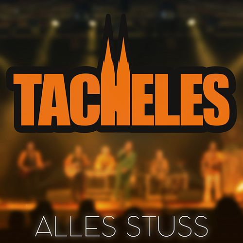 Alles Stuss by Tacheles