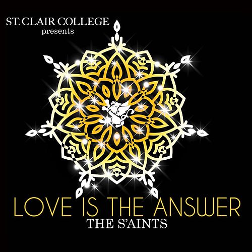 Love Is the Answer by The Saints