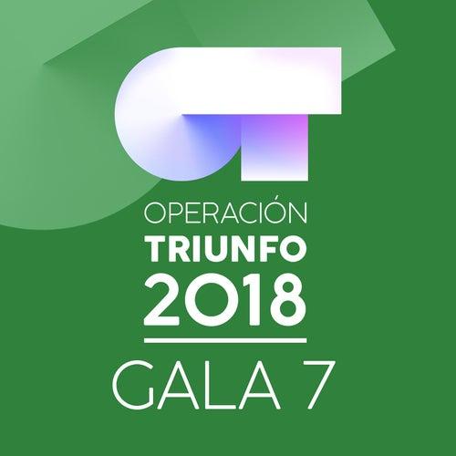 OT Gala 7 (Operación Triunfo 2018) de Various Artists