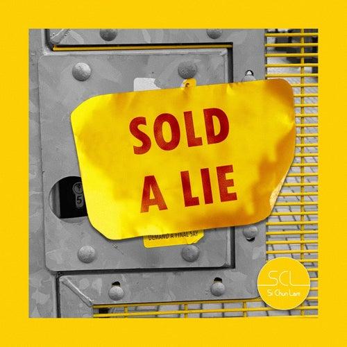 Sold A Lie by Si Chun Lam