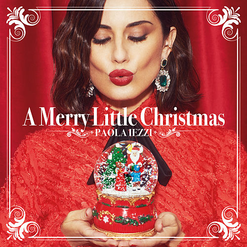 A Merry Little Christmas (New Edition) by Paola Iezzi