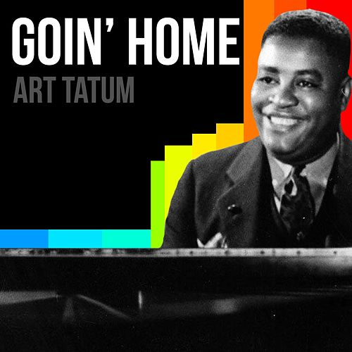Goin' Home by Harold Arlen