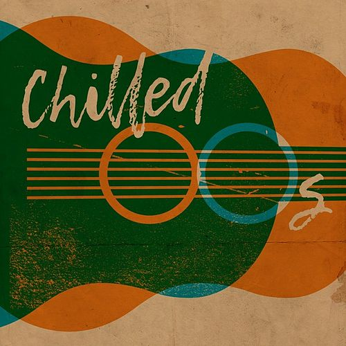 Chilled 00s by Various Artists