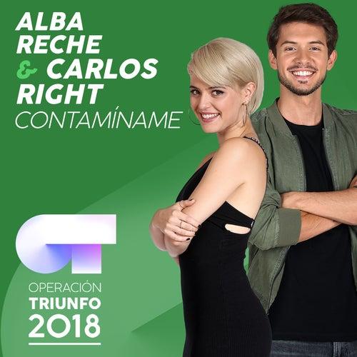 Contamíname (Operación Triunfo 2018) by Alba Reche