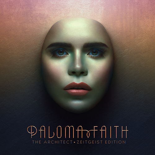 The Architect (Zeitgeist Edition) by Paloma Faith