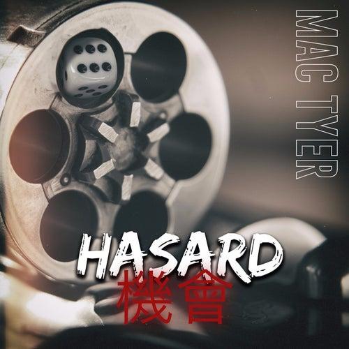 Hasard von Mac Tyer