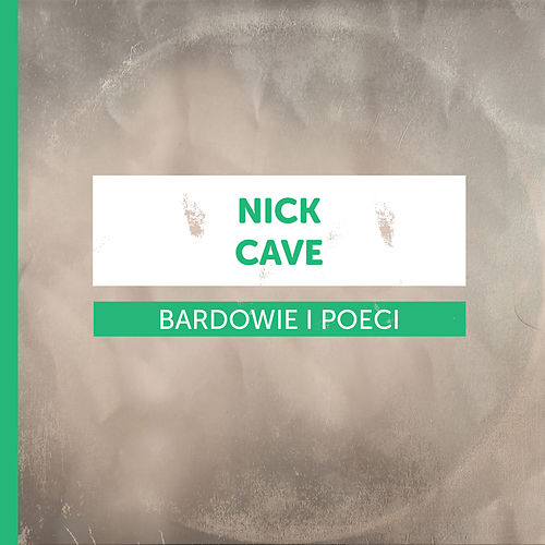 Bardowie i Poeci - Nick Cave by Various Artists