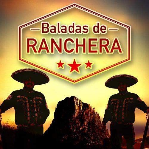 Baladas de Ranchera de Various Artists
