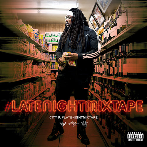 #LateNightMixTape de City P