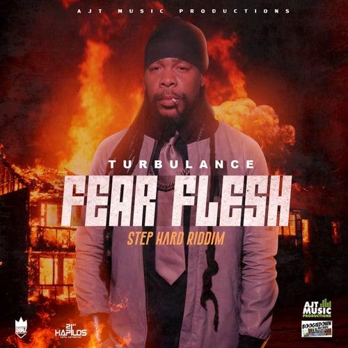 Fear Flesh by Turbulence