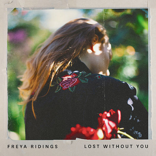 Lost Without You de Freya Ridings