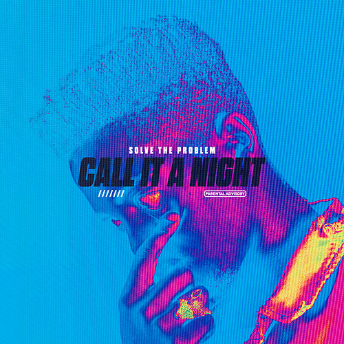 Call it a Night by Solve The Problem