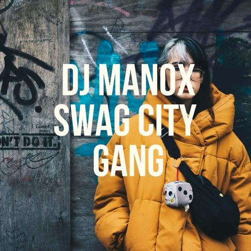 Swag City Gang de DJ Manox