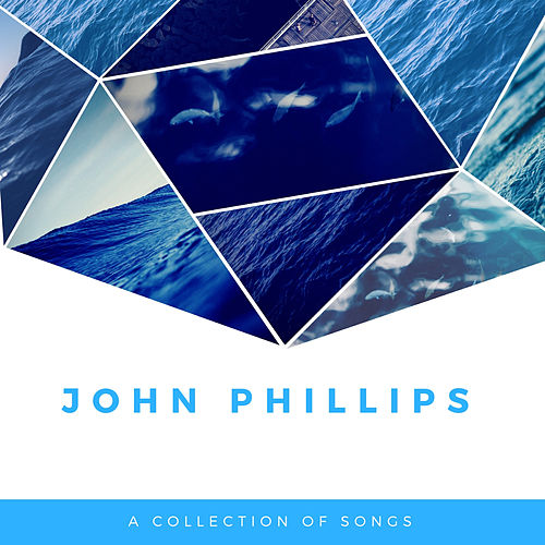 A Collection of Songs de John Phillips