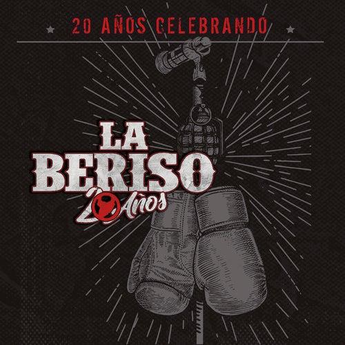 20 Años Celebrando de La Beriso