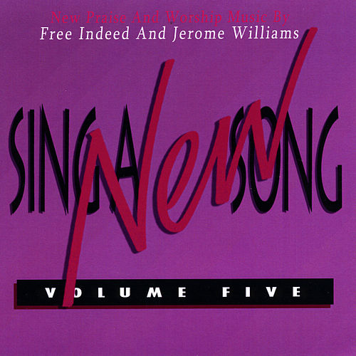 Sing a New Song, Vol. 5 de Free Indeed