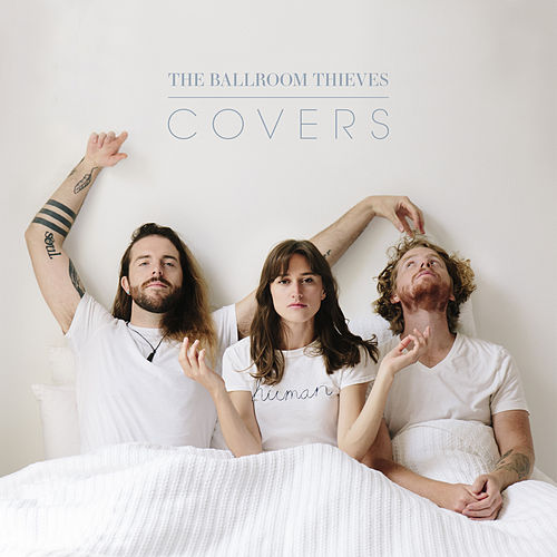 Covers von The Ballroom Thieves