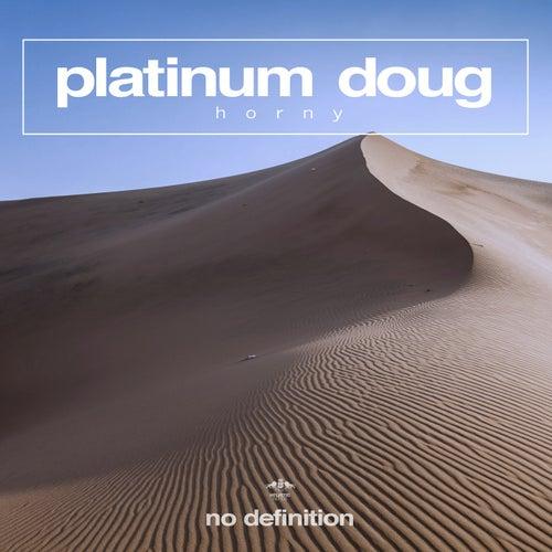 Horny von Platinum Doug