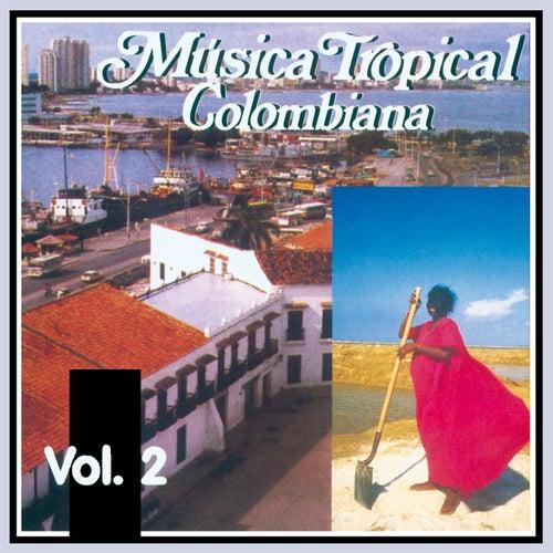 Música Tropical Colombiana (Vol. 2) de Various Artists