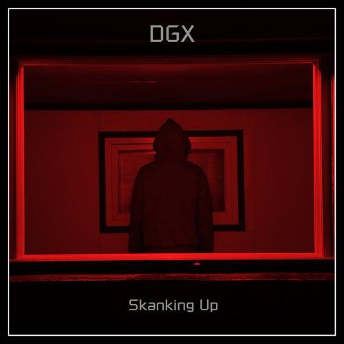 Skanking Up by Dgx