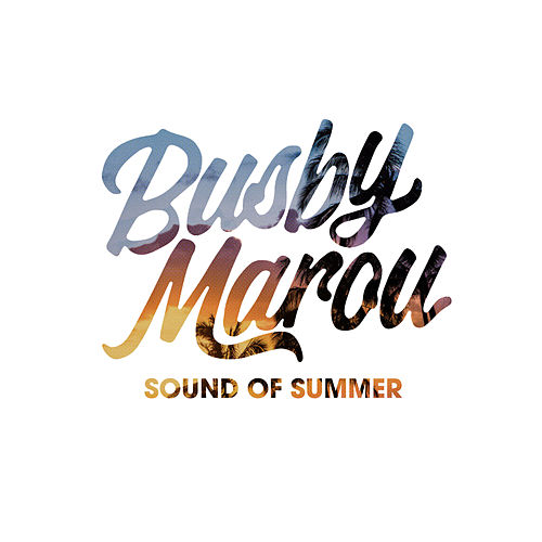 Sound of Summer by Busby Marou