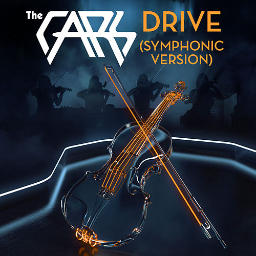 Drive (Symphonic Version) by The Cars