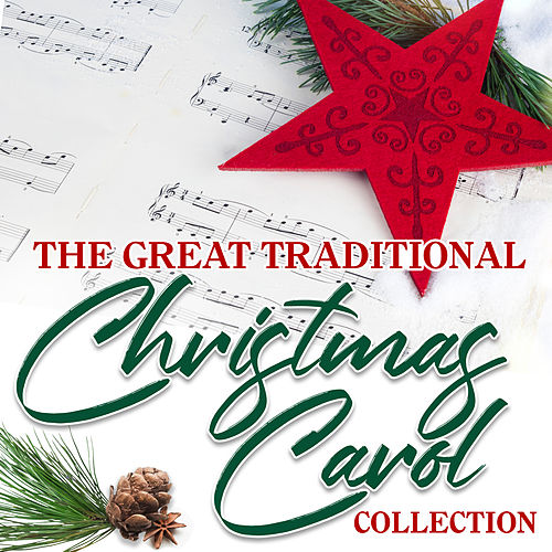 The Great Traditional Christmas Carol Collection von Various Artists