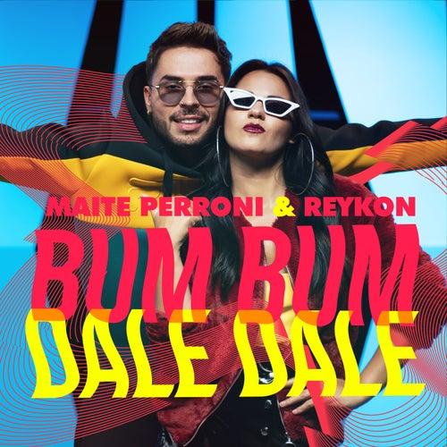 Bum Bum Dale Dale by Maite Perroni