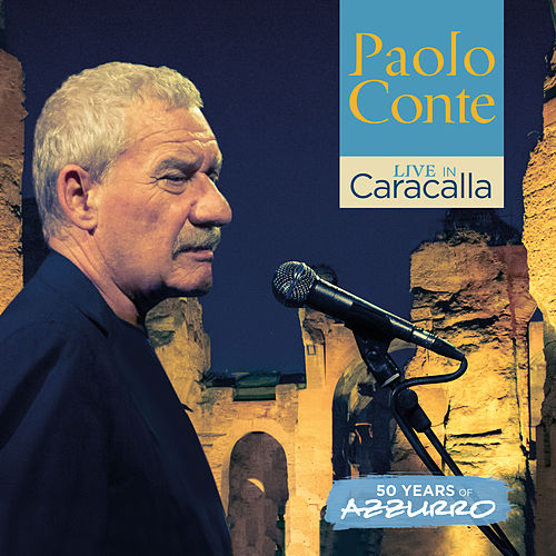 Live in Caracalla: 50 years of Azzurro von Paolo Conte