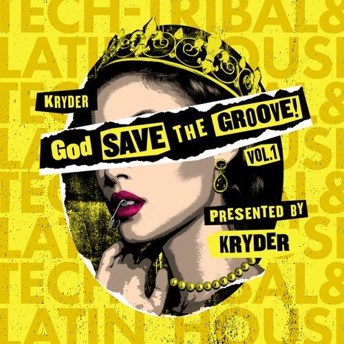 God Save The Groove Vol. 1 (Presented by Kryder) di Kryder