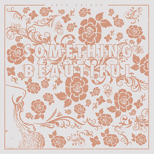 Something Beautiful de Greg Holden