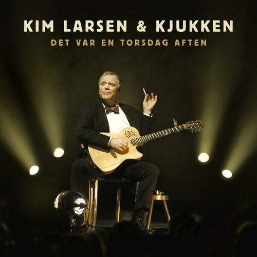 Det var en torsdag aften (Live) by Kim Larsen