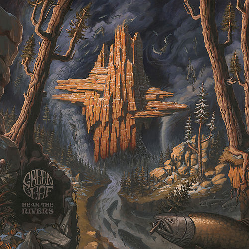 Hear The Rivers by Greenleaf